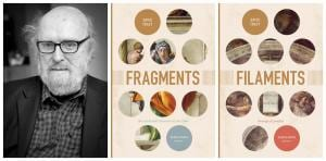 Fotos of David Tracy and covers of his two new books, Fragments and Filaments.