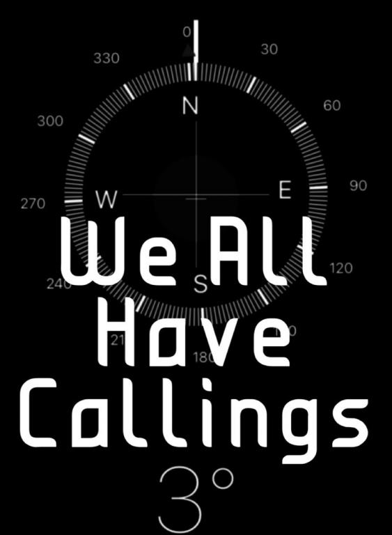 We All Have Callings