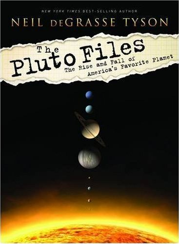 Book Review: The Pluto Files by Neil deGrasse Tyson