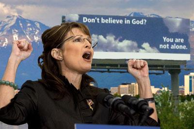 palin raging atheist sign