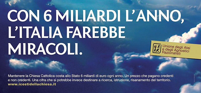 New Atheist Billboard in Italy Calls Out Wasteful Government Spending on Catholic Church