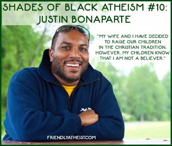 Shades of Black Atheism #10: Raising Children as Christians, Justin Bonaparte