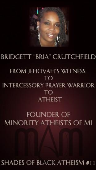 Shades of Black Atheism #11: Ex-Jehovah's Witness, Ex-Pentecostal Bridgett Crutchfield