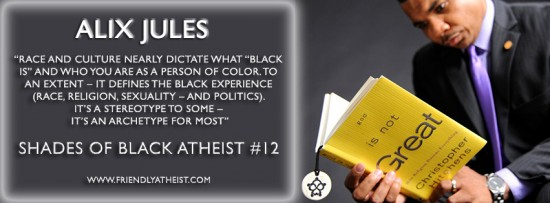 Shades of Black Atheism #12: Jack-of-All-Trades, Alix Jules