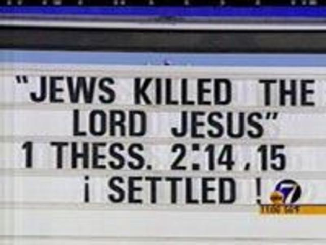 Church-Sign-saying-Jews-Killed-Jesus-2873765_289753_ver1.0_640_480