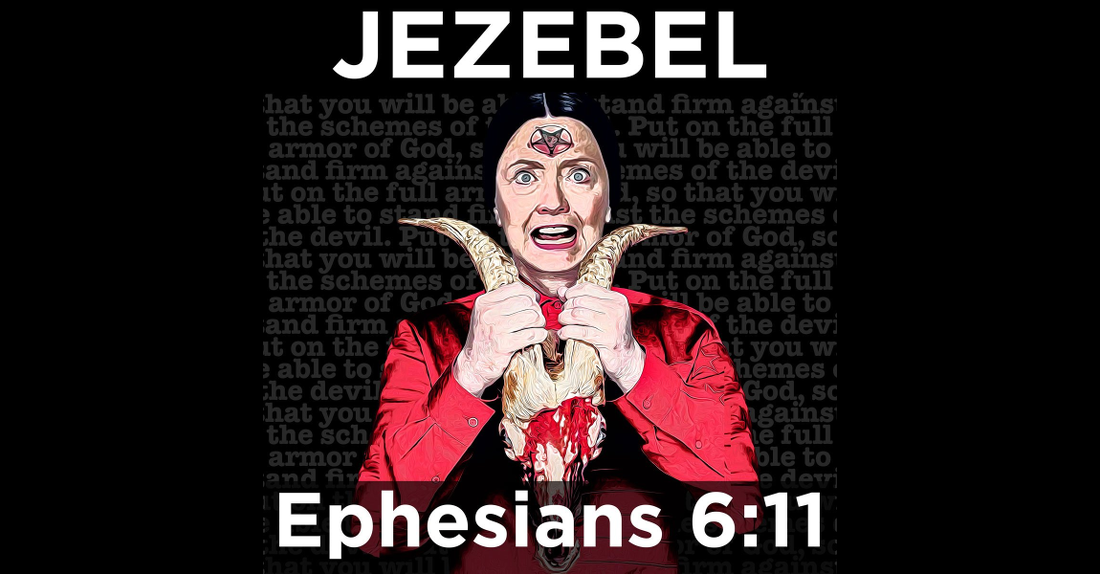 "Will Hillary Use Her ""Jezebel Spirit"" Powers to Steal the Election?"