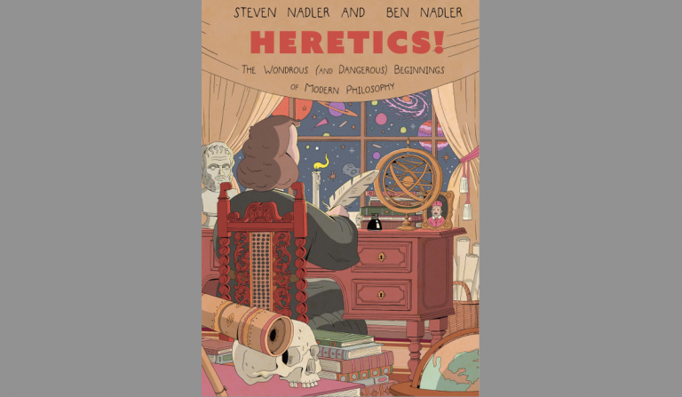 em>Heretics!</em> is a History of Reason vs. Religion in 17th Century Europe