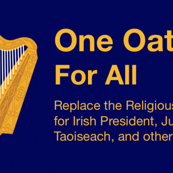 Atheist Ireland Launches Campaign to Replace Religious Oath Taken by Politicians