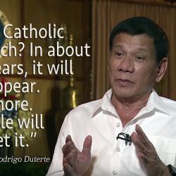 PhilippinesPresident Duterte: Scandal-Ridden Catholic Church To Die in 25 Years