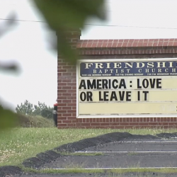 "Sign at ""Friendship"" Baptist Church in VA: ""America: Love or Leave It"""