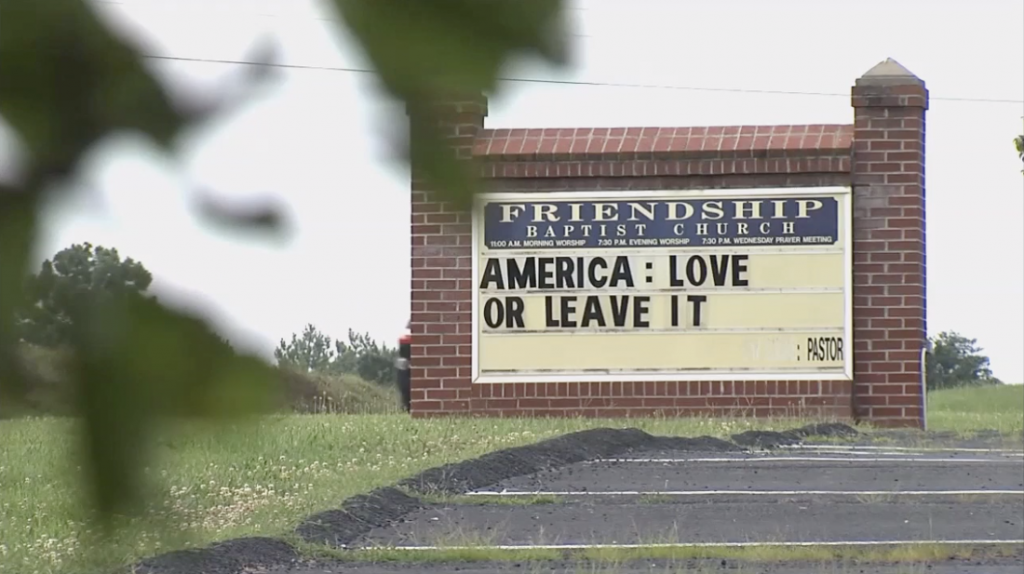 """Sign at """"Friendship"""" Baptist Church in VA: """"America: Love or Leave It"""""""