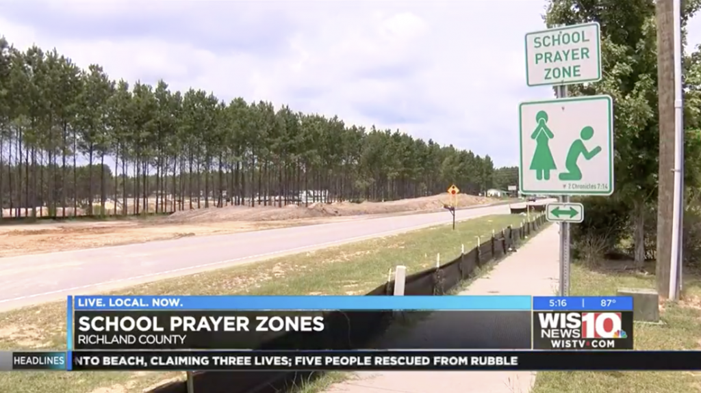 "Christian Activist Puts Up Multiple ""School Prayer Zone"" Signs in"