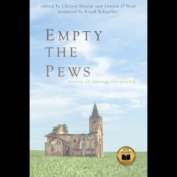 """""""Empty the Pews"""" Shares Stories of Christians Who Left the Fundamentalist Fold"""