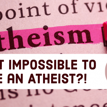 Despite What These Pastors Say, It's Possible to Be an Atheist