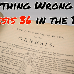 Everything Wrong With Genesis 36 in the Bible