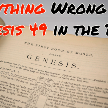 Everything Wrong With Genesis 49 in the Bible